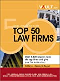 The Vault.com Guide to America's Top 50 Law Firms, Vault.com Staff, 1581311141