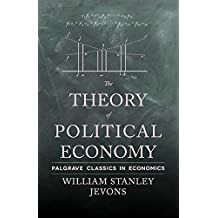 The Theory of Political Economy (Palgrave Classics in Economics)