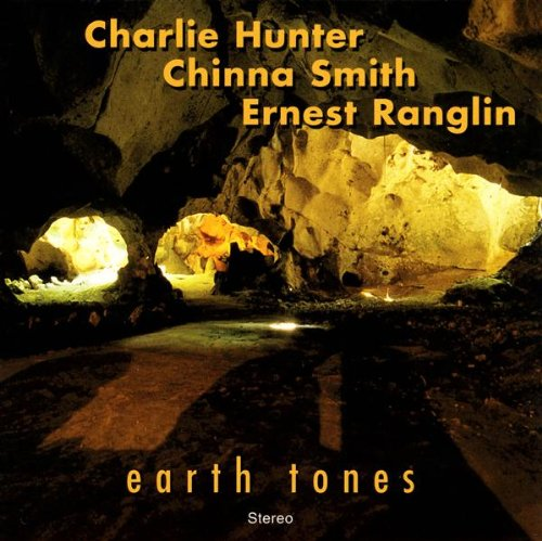 Earth Tones by Hunter, Charlie/Smith, Chinna/Ranglin, Ernest