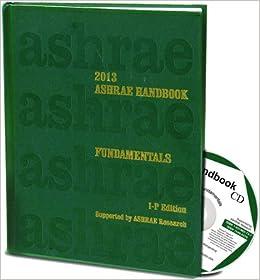 2013 ASHRAE Handbook - Fundamentals (IP) (Ashrae Handbook Fundamentals Inch-Pound System)