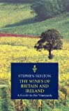 Wines of Britain and Ireland, Stephen Skelton, 1840008032