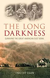 Long Darkness: Surviving the Great American Dust Bowl