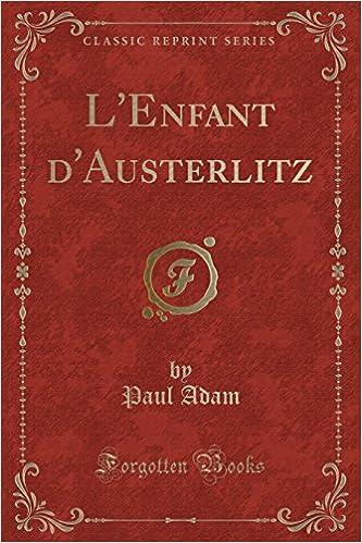 L'Enfant d'Austerlitz (French Edition)