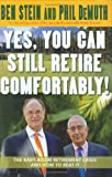 img - for Yes, You Can Still Retire Comfortably! book / textbook / text book