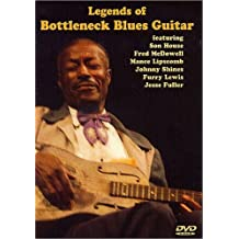 Legends of Bottleneck Blues Guitar