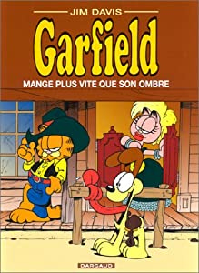 """Afficher """"Garfield. n° 34 Garfield mange plus vite que son ombre"""""""