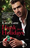 Hunk for the Holidays, Katie Lane, 1455522368