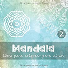 Mandala - Libro para colorear para niños 2: 40 hermosos diseños a colorear para pequeños y niños I 3 distintos rangos de dificultad I Hojas impresas de un solo lado I Formato: 21,5 x 21,5cm