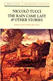 The Rain Came Last and Other Stories, Niccolo Tucci, 081121124X