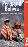Peru and Bolivia, 8th: The Bradt Trekking Guide