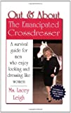 Out & About: The Emancipated Crossdresser