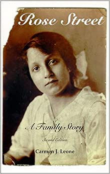 Rose Street:A Family Story 2nd Ed.