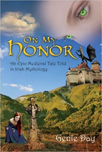 On My Honor: An Epic Medieval Tale Told in Irish Mythology