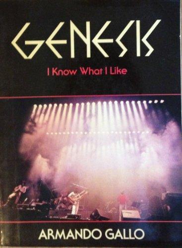 Genesis: I Know What I Like