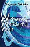 Writers' Wonderful Web, Suzanne Harris, 1413756840