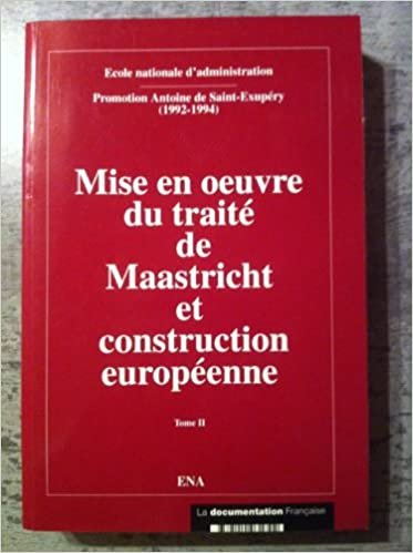 Lire Mise en Oeuvre du traité de masstricht et construction européenne Tome 2 pdf epub
