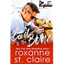 Bad to the Bone (The Dogfather Book 5)