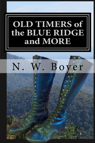 OLD TIMERS of the BLUE RIDGE and MORE (BLUE RIDGE MOUNTAINS) (Volume 2)