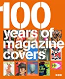 100 Years of Magazine Covers, Steve Taylor, 1904772420
