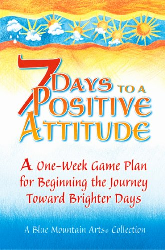 7 days to a positive attitude - 1
