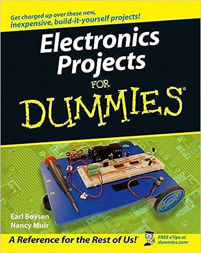 Electronics projects for dummies earl boysen nancy c muir electronics projects for dummies 1st edition solutioingenieria Gallery