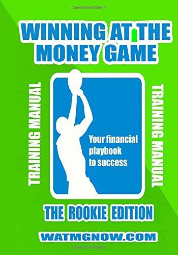 Download Winning At The Money Game: Rookie Edition Training Manual pdf epub