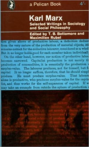 Karl marx selected writings in sociology and social philosophy karl marx selected writings in sociology and social philosophy 1st edition fandeluxe Images