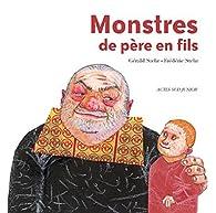 Monstres de père en fils par Gérald Stehr