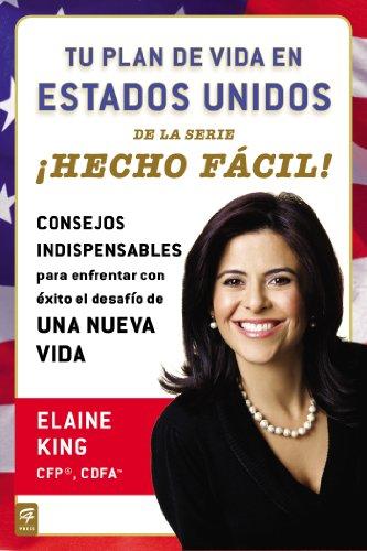 Tu plan de vida en Estados Unidos íHecho fßcil! (Hecho Facil!) (Spanish Edition)