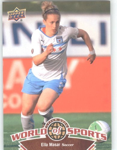2010 Upper Deck World of Sports #104 Ella Masar / Women's Soccer Cards / US National Team / In a Screwdown case!