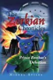 The Zerkian Chronicles, Miguel Avilés, 1436326052