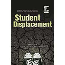 Student Displacement: A Guide for Higher Education Administrators
