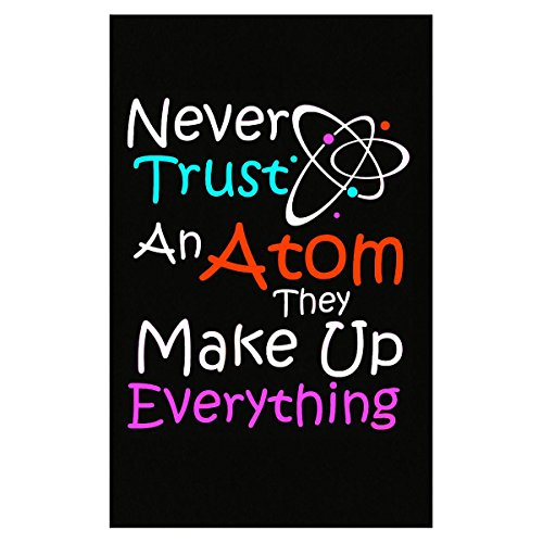 Poster Trust - Green Cow Land Never Trust an Atom They Make Up Everything! - Poster