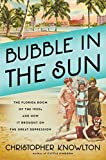 Bubble in the Sun: The Florida Boom of the 1920s