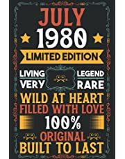 July 1980 Limited Edition Living Legend Very Rare Wild at Heart Filled with Love 100% Original Built to Last: Vintage Classic Journal Notebook for Women and Men, Drawing, Perfect Gift for Celebration 41th Birthday Decorations 41 Years Old