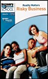 Reality Matters: Risky Business (Explores the Devastating Results That Occur When Kids Take Risks Without Considering Consequences) (Discovery Channel School Health Series) [Grades 6-12] VHS VIDEO
