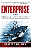 Enterprise: America's Fightingest Ship and the