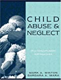 Child Abuse and Neglect 1st Edition