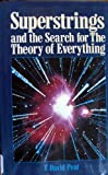 Superstrings and the Search for the Theory of Everything, F. David Peat, 0809246376
