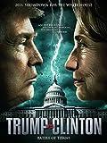 Trump vs Clinton: Clash of the Titans