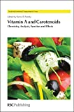 img - for Vitamin A and Carotenoids: Chemistry, Analysis, Function and Effects (Food and Nutritional Components in Focus) book / textbook / text book