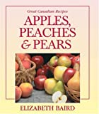 Apples, Peaches and Pears, Elizabeth Baird and James Lorimer and Company Ltd. Staff, 1550288334