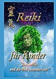 Reiki Für Kinder, Klaus Weber and Albertine Mörsch, 373229143X