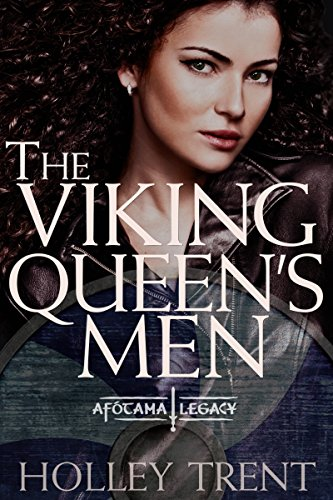 e22343fc3bf The Viking Queen's Men (The Afótama Legacy Book 1)