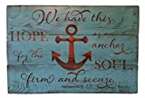 Rustic Engraved Wood Sign - 23'' x 16'' - We Have This Hope as an Anchor for the Soul, Firm and Secure - Teal
