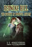 Redwine Hill: the Secrets at Primevil Asylum, L. L. Stolmeier, 147767988X