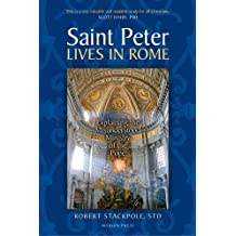 Saint Peter Lives In Rome by Robert Stackpole (2006-10-01)