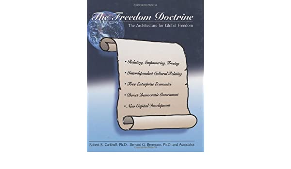 The Freedom Doctrine: The Architecture for Global Freedom