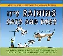 It S Raining Cats And Dogs Michael Barton