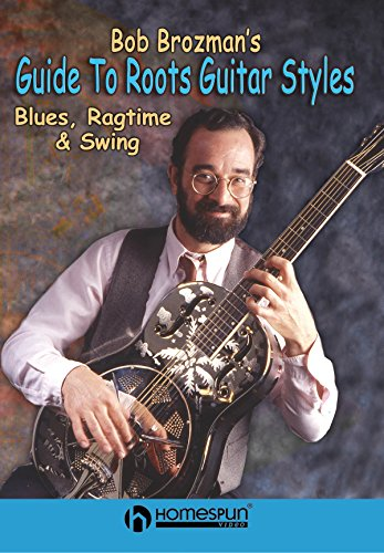 Bob Brozman's Guide to Roots Guitar Styles - Vol 1 [Instant Access]